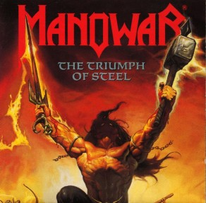 Manowa:r The Triumph Of Steel