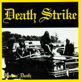 Death Strike - FUCKIN DEATH LP.jpg