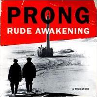 prong-rudeawakening.jpg