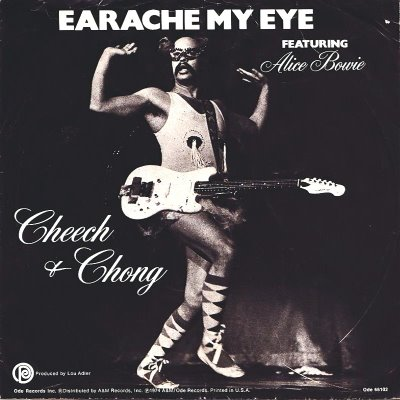 cheech and chong - earache my eye.jpg