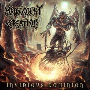 "MALEVOLENT CREATION: ""Invidious Dominion"""