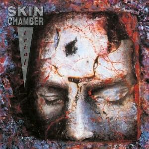 "Skin Chamber ""Wound / Trial"" (remastered + bonus track)"