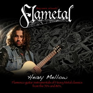FLAMETAL - HEAVY MELLOW