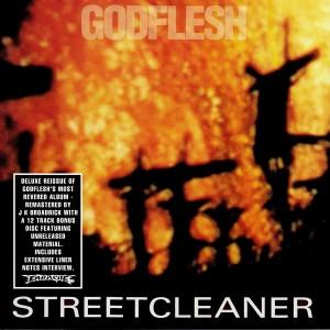 GODFLESH 'STREETCLEANER' REISSUE