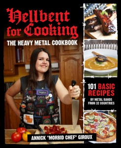 "Hellbent For Cooking Author Annick ""The Morbid Chef"" Giroux"