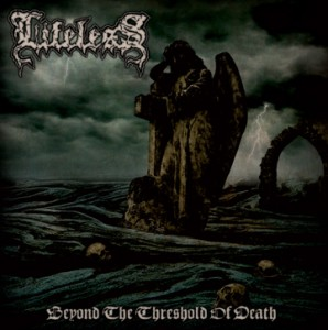 "Lifeless ""Beyond the Threshold of Death"""