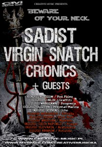 SADIST, VIRGIN SNATCH And CRIONICS Team Up For Beware Of Your Neck 2010 Tour Polish tour