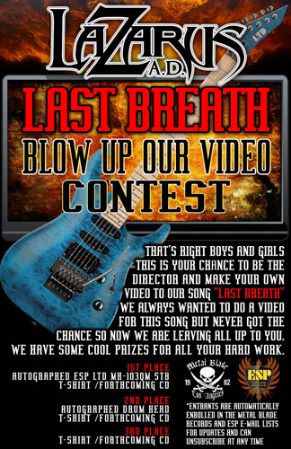 "LAZARUS A.D. wants YOU to make their next music video! ""Blow Up Our Video"" contest has been launched in association with ESP guitars and Metal Blade Records"