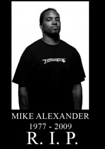 Mike Alexander (R.I.P.)
