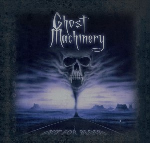 "Ghost Machinery  ""Out for Blood"""