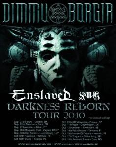 DIMMU BORGIR - Darkness Reborn tour 2010