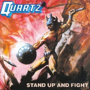 "Quartz ""Stand Up And Fight"""