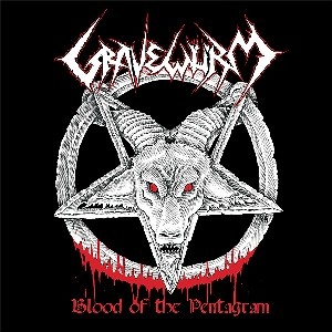 "GRAVEWURM  - ""BLOOD OF THE PENTAGRAM"""