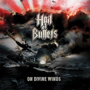 HAIL OF BULLETS 'On Divine Winds'