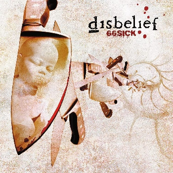 Disbelief - 66-Sick