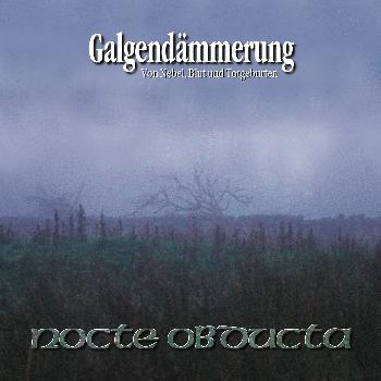 "Nocte Obducta - ""Galgendämmerung"" (remastered)"