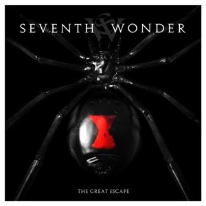 SEVENTH WONDER - THE GREAT ESCAPE