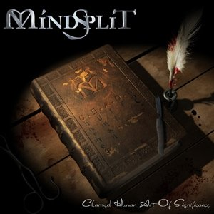 "Mindsplit -  ""Charmed Human Art Of Significance"""