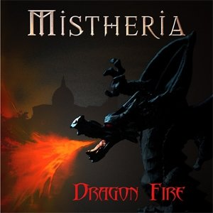 MISTHERIA - DRAGON FIRE: OCT 15 RELEASE