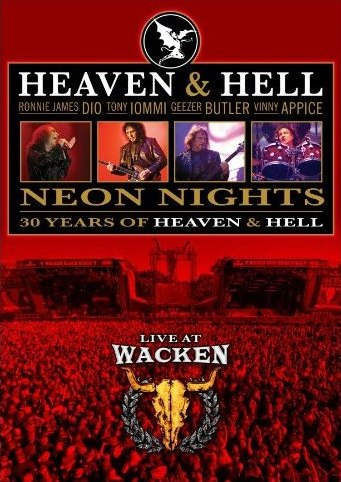 Neon Nights - 30 Years Of HEAVEN & HELL - Live At Wacken CD, DVD Due In November 2010