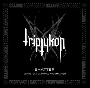 Triptykon's 'Shatter' EP