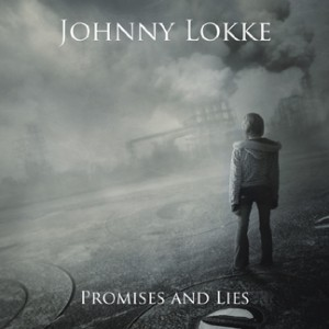 "Johnny Lokke's ""Promises and Lies"""