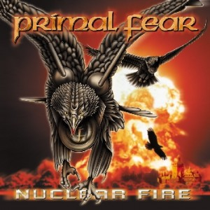 "Primal Fear - ""Nuclear Fire"" (remastered + bonus tracks)"