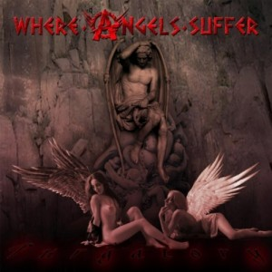 W.A.S. (Where Angels Suffer)