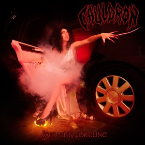 Cauldron - Burning Fortune