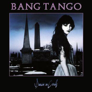 Bang Tango - Dancin On Coals
