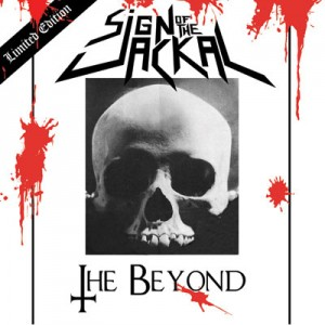 "SIGN OF THE JACKAL - ""THE BEYOND"""
