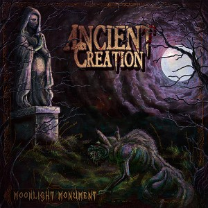 Ancient Creation - Moonlight Monumemt