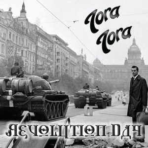 Tora Tora - Revolution Day