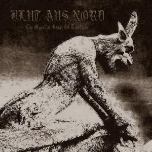 "BLUT AUS NORD ""The Mystical Beast Of Rebellion"""