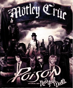 MÖTLEY CRÜE TO HEADLINE SUMMER TOUR WITH SUPPORT FROM POISON AND SPECIAL GUESTS NEW YORK DOLLS
