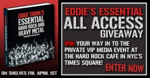 "EDDIE TRUNK Book Contest: ""Eddie Trunk's Essential Hard Rock and Heavy Metal"""