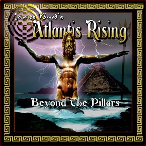 James Byrd's Atlantis Rising 'Beyond The Pillars'