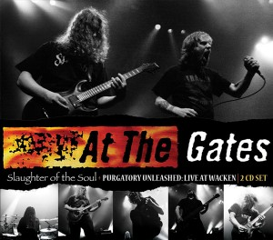 "AT THE GATES ""SLAUGHTER OF THE SOUL/PURGATORY UNLEASHED"" 2-CD SET"