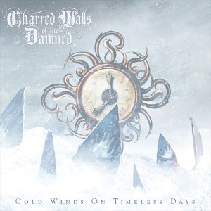 "Charred Walls of the Damned - ""Cold Winds on Timeless Days"" - October 11th, 2011"