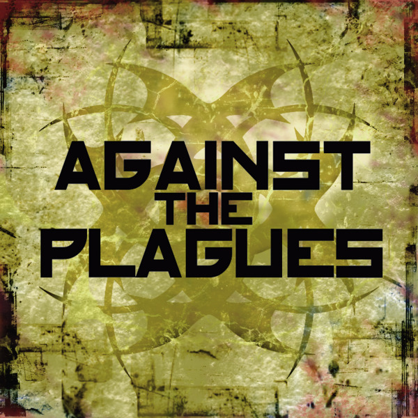 Against The Plagues 4.jpg