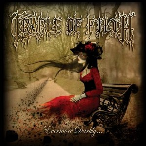 "Cradle of Filth - ""EVERMORE DARKLY…"""
