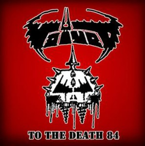 VOIVOD - To The Death 84 Demo