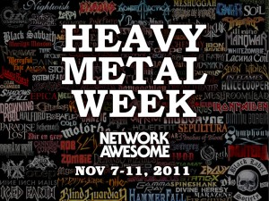 Heavy Metal Week on Network Awesome!