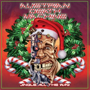 "AUSTRIAN DEATH MACHINE - ""Jingle All the Way"""