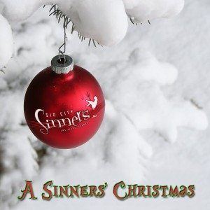 "Sin City Sinners ""A Sinners Christmas"""