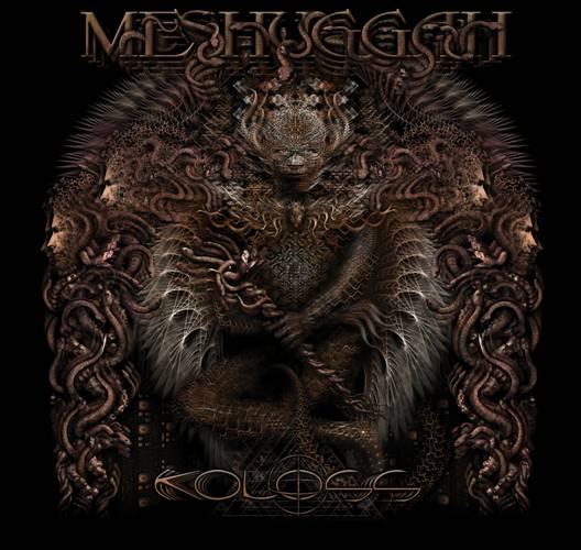 MESHUGGAH's eighth studio album, KOLOSS
