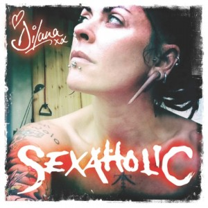 DILANA's New Single 'Sexaholic'