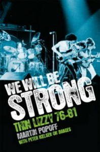 We Will Be Strong: Thin Lizzy 76-81