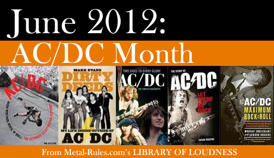 "June 2012 is ""AC/DC Month"" In Metal-Rules.com's Library of Loudness"