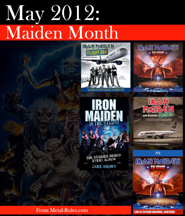 May 2012 was Iron Maiden Month In Metal-Rules.com